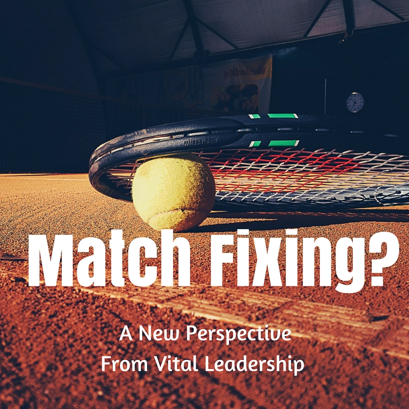 Match Fixing and Motivation | Mental Toughness | Vital Leadership